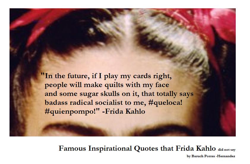 Frida Kahlo Love Quotes Unique Famous Frida Kahlo Quotes 48 Baruch PorrasHernandez